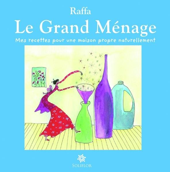 Raffa – Le Grand Ménage
