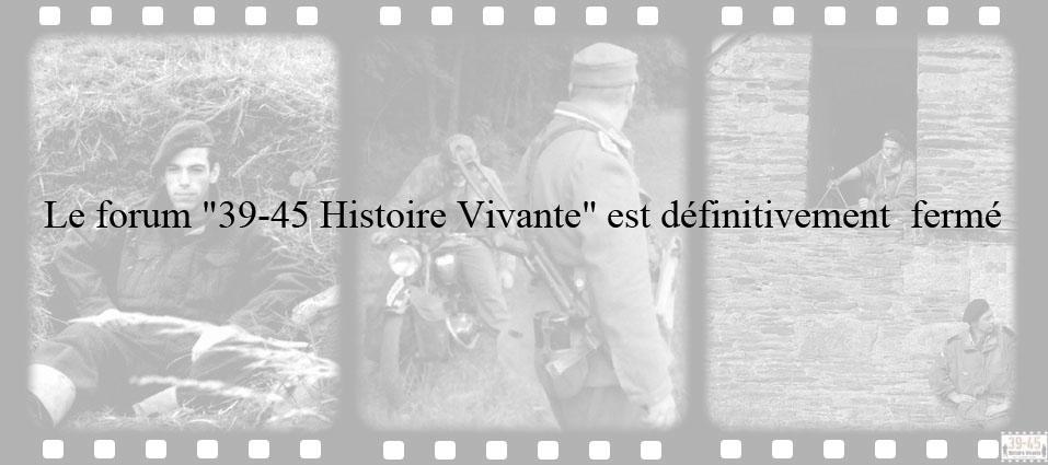 39-45 HISTOIRE VIVANTE - pour ne jamais oublier