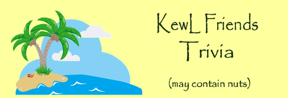 KewL Friends Trivia