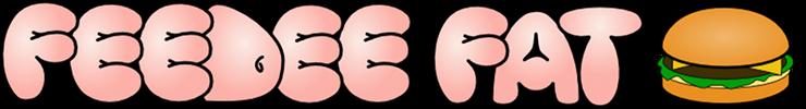 FEEDEEFAT