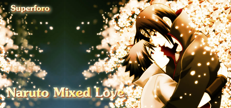 Super Foro Naruto Mixed Love