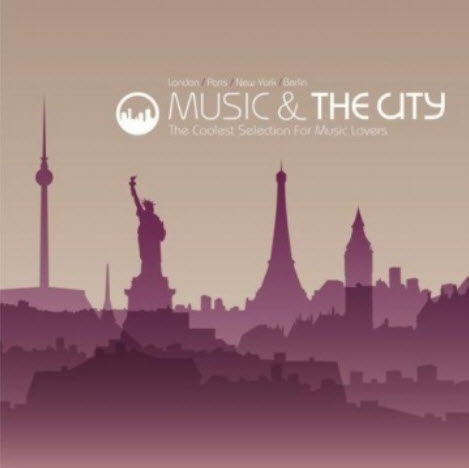 VA - Music & The City ( 2010 )