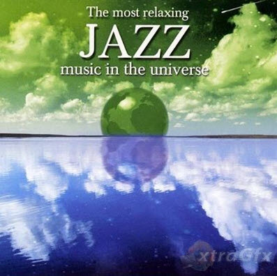 The Most Relaxing Jazz Music in the Universe 2003