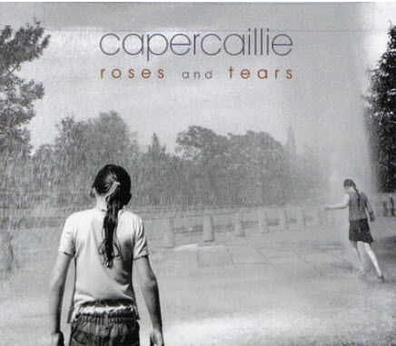 Capercaillie - Roses And Tears (2008)