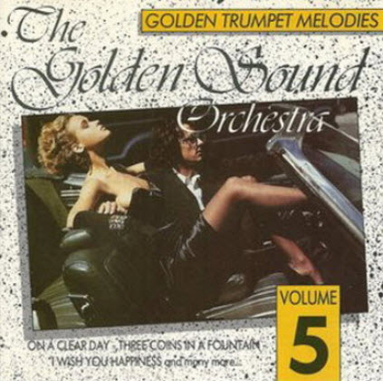 The Golden Sound Orchestra - Golden Trumpet (1990)