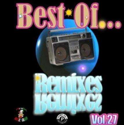 VA - Best Of..Remixes Vol.27 (2011)