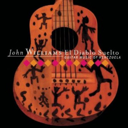 John Williams: El Diablo Suelto - Guitar Music of Venezuela (2003)