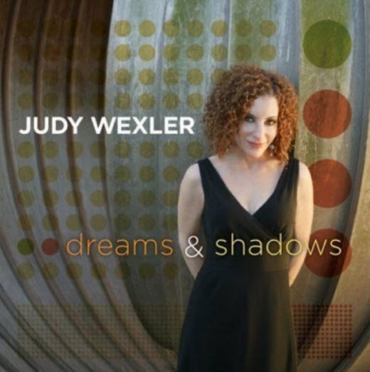 Judy Wexler - Dreams & Shadows (2008)