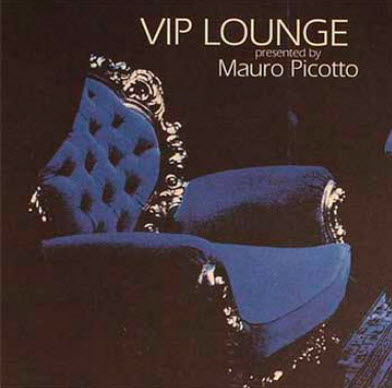 VIP LOUNGE presented by Mauro Picotto (2004)