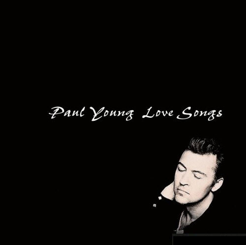 Paul Young - Love Songs - 1996