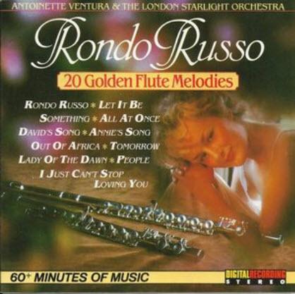 Antoinette Ventura & The London Starlight Orchestra - Rondo Russo (1988)