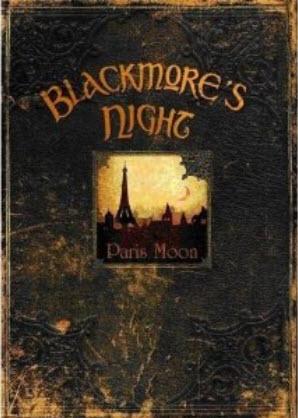 BLACKMORE�S NIGHT � Paris Moon (2007)