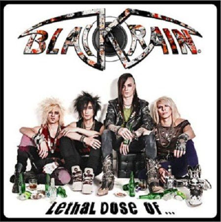 Blackrain - Lethal Dose Of... (2CD Limited Edition) (2011)