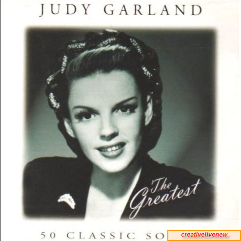 Judy Garland - The Greatest. 50 Classic Songs