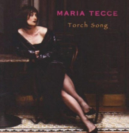 Maria Tecce - Torch Song (2002)