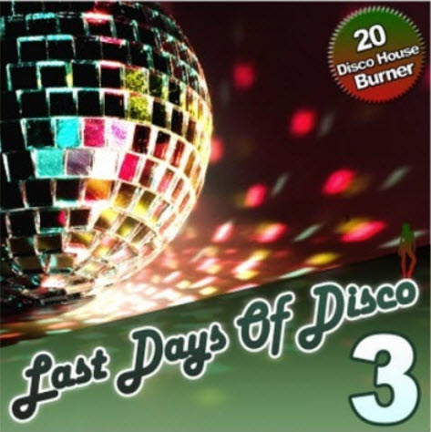 VA - Last Days Of Disco Vol. 3 (2011)