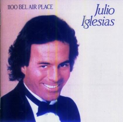 Julio Iglesias - 1100 Bel Air Place (1984)
