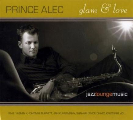 Prince Alec - Glam & Love (2007)