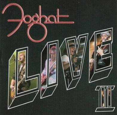 Foghat - Live II (2007)