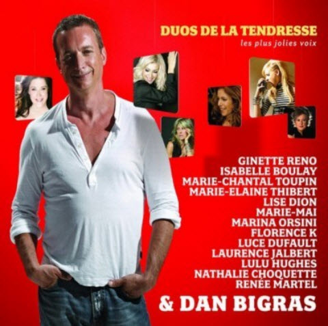 Dan Bigras - Duos De La Tendresse (2008)