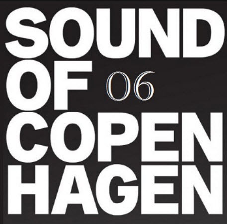 VA - Sound Of Copenhagen Vol. 6 - (2011)