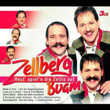 Zellberg Buam - Heut Spieln Die Zellis Auf - (2004)