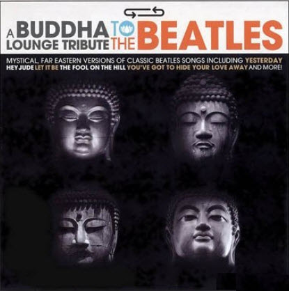 VA - Buddha Lounge [Tribute To The Beatles] (2007) FLAC