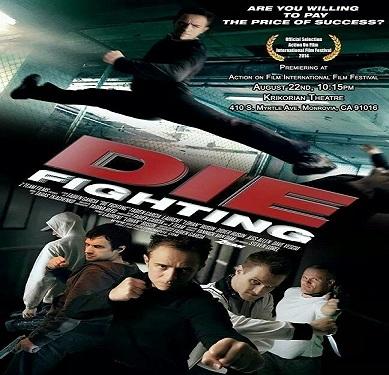 فلم Die Fighting 2014 مترجم بجودة WEB-DL