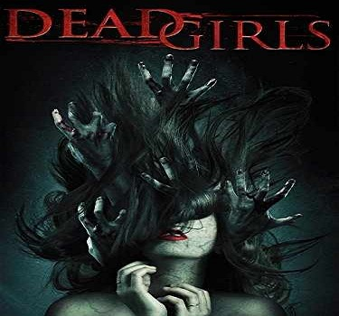 فلم Dead Girls 2014 مترجم بجودة WEBRip