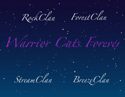 Warrior cats forever!